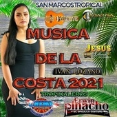Musica de la Costa 2021 by Various Artists