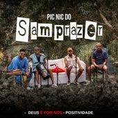 Pic Nic do Samprazer: Deus É por Nós / Positividade (Ao Vivo) von Samprazer