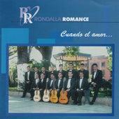 Cuando el Amor... by Rondalla Romance