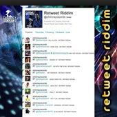 Retweet Riddim by Various Artists