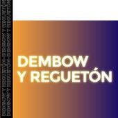 Dembow y Reguetón de Various Artists
