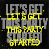 Let's Get This Party Started de Various Artists