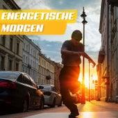 Energetische Morgen von Various Artists