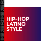 Hip Hop Latino Style by Various Artists