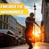 Energetic Mornings by Various Artists