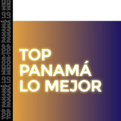 Top Panamá lo Mejor by Various Artists