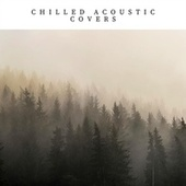 Chilled Acoustic Covers de Various Artists