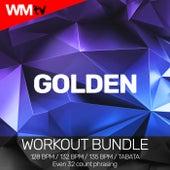 Golden (Workout Bundle / Even 32 Count Phrasing) de Workout Music Tv