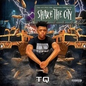 Shake The City de TQ