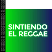 Sintiendo el Reggae by Various Artists