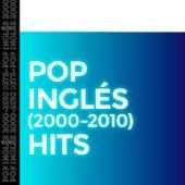 Pop Inglés (2000 - 2020) Hits de Various Artists