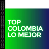 Top Colombia lo Mejor by Various Artists
