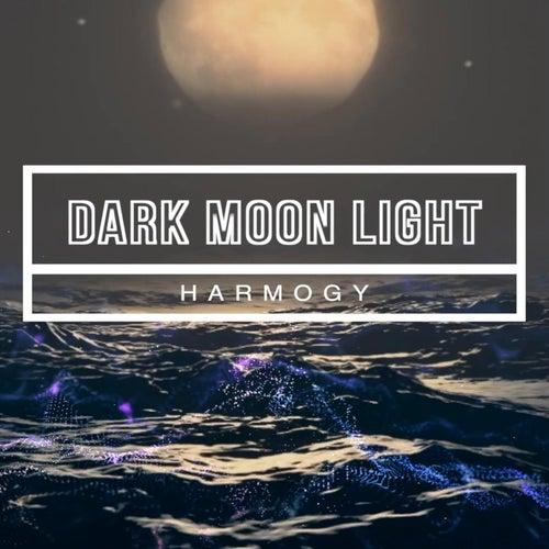 Dark Moon Light de Harmogy