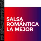 Salsa Romántica La Mejor by Various Artists