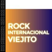 Rock Internacional Viejito de Various Artists