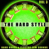 The Hard Style - Vol.3 von Various Artists