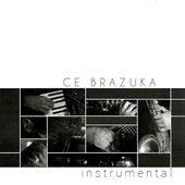 Instrumental (Ao Vivo) von CE Brazuka