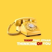 Thinking Of You by Vamp