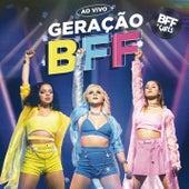 Geração BFF (Ao Vivo) by BFF Girls