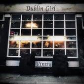 Dublin Girl (Acoustic Version) von Vinny