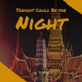 Tonight Could Be the Night de Various Artists