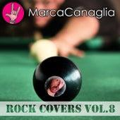 Rock Covers Vol.8 de Marca Canaglia