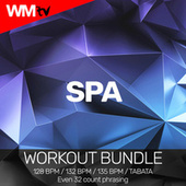 Spa (Workout Bundle / Even 32 Count Phrasing) by Workout Music Tv