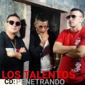 PENETRANDO by Los Talentos