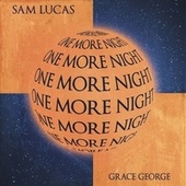 One More Night by S.a.m Lucas