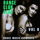 Dance, Club, Clap - Vol.6 fra Various Artists