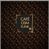 Café com Funk by Vários Artistas