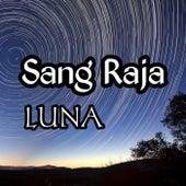 Sang Raja by Luna