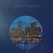 Cuban Mambo von Various Artists