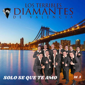 Solo Se Que Te Amo.. Vol. 9 fra Los Terribles Diamantes de Valencia
