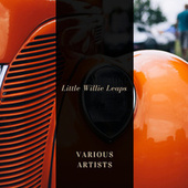 Little Willie Leaps von Various Artists