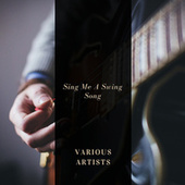 Sing Me A Swing Song by Various Artists