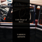Little Drops of Rains von Various Artists