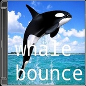 Whale Bounce de Kilo Kapanel