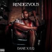 Rendezvous (feat. E.Q) by Dane