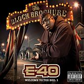 The Block Brochure: Welcome To The Soil 1 von E-40