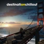 Destination Chillout de Various Artists