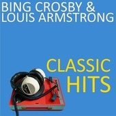 Classic Hits by Bing Crosby