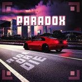 Ride or Die by Paradox