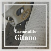 Carnavalito Gitano by Various Artists