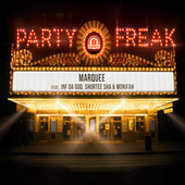 Party Freak by Marquee