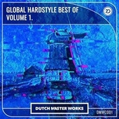 Global Hardstyle Best Of vol. 1 by Various Artists