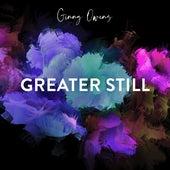 Greater Still de Ginny Owens
