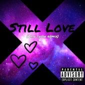 Still Love von Slvtty M