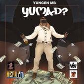 YUMAD? von Yungen MB