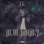 New Money by FG Cheese